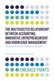 Multifaceted Relationship Between Accounting, Innovative Entrepreneurship, and Knowledge Management: Theoretical Concerns and Empirical Insights