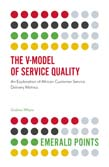 V-Model of Service Quality: An Exploration of African Customer Service Delivery Metrics
