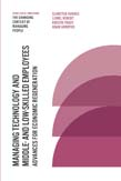 Managing Technology and Middle- and Low-skilled Employees: Advances for Economic Regeneration