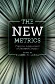 New Metrics: Practical Assessment of Research Impact