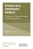 Ethics in a Crowded World: Globalisation, Human Movement and Professional Ethics