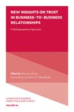 New Insights on Trust in Business-to-Business Relationships: A Multi-Perspective Approach