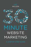 30-Minute Website Marketing: A Step By Step Guide