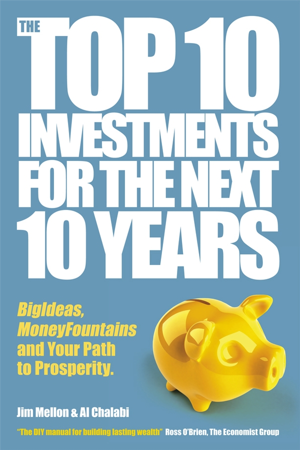 The Top 10 Investments for the Next 10 Years
