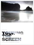 Touring the Screen: Tourism and New Zealand Film Geographies
