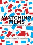 Watching Films: New Perspectives on Movie-Going, Exhibition and Reception