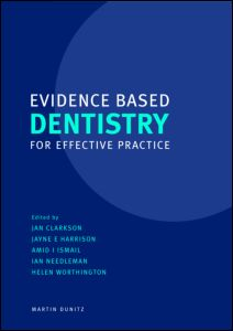 Evidence Based Dentistry for Effective Practice