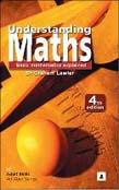 Understanding Maths: Basic Mathematics Explained 4ed