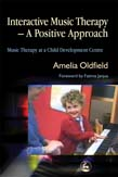 Interactive Music Therapy – A Positive Approach: Music Therapy at a Child Development Centre