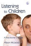 Listening to Children: A Practitioner's Guide