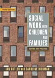 Social Work with Children and Families: Getting into Practice 3ed