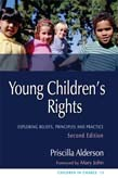 Young Children's Rights: Exploring Beliefs, Principles and Practice 2ed