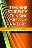 Teaching Students Thinking Skills and Strategies: A Framework for Cognitive Education in Inclusive Settings