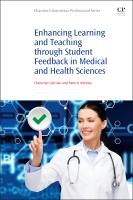 Enhancing Learning and Teaching Through Student Feedback in Medical and H