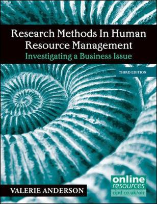 Research Methods in Human Resource Management: Investigating a Business Issue 3ed