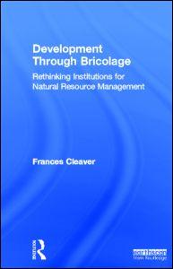 Development Through Bricolage