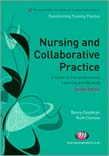 Nursing and Collaborative Practice: A guide to interprofessional learning and working 2ed