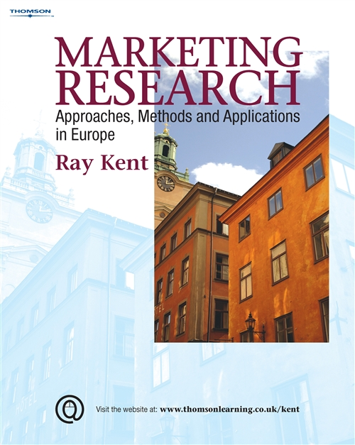Marketing Research : Approaches, Methods and Applications in Europe