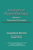 Analytical Hypnotherapy Volume 1: Theoretical Principles (POD)