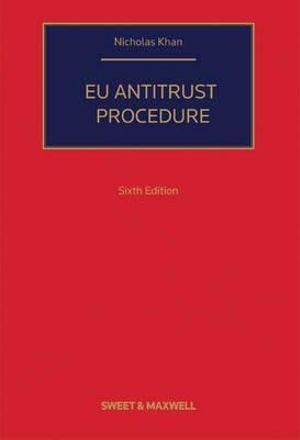 EU Anti-Trust Procedure 6th Edition