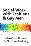 Social Work with Lesbians and Gay Men