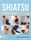 Shiatsu Theory and Practice 3ed
