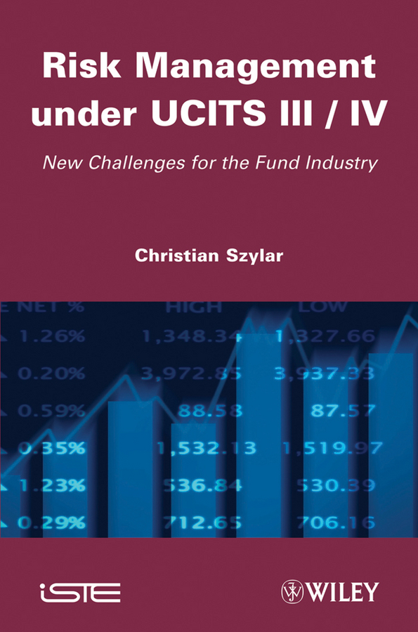 Risk Management under UCITS III / IV