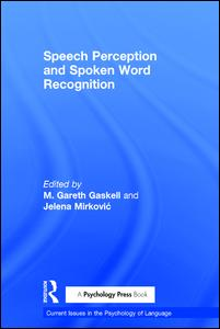 Speech Perception and Spoken Word Recognition