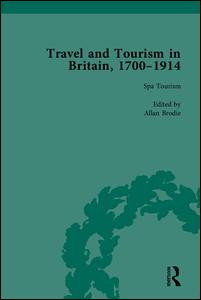 Travel and Tourism in Britain, 1700–1914