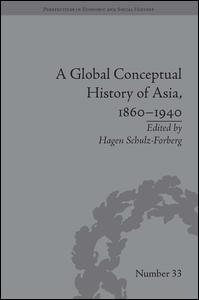 A Global Conceptual History of Asia, 1860–1940