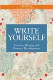 Write Yourself: Creative Writing and Personal Development
