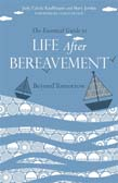 Essential Guide to Life After Bereavement: Beyond Tomorrow