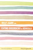 Self-Harm and Eating Disorders in Schools: A Guide to Whole-School Strategies and Practical Support
