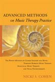 Advanced Methods of Music Therapy Practice: Analytical Music Therapy, The Bonny Method of Guided Imagery and Music, Nordoff-Robbins Music Therapy, and Vocal Psychotherapy