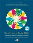 Music Therapy Social Skills Assessment and Documentation Manual: Clinical guidelines for group work with children and adolescents (With CD-ROM)