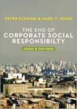 End of Corporate Social Responsibility: Crisis and Critique