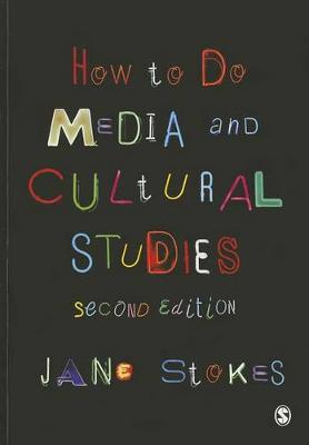 How to Do Media and Cultural Studies 2ed