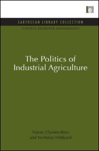 The Politics of Industrial Agriculture