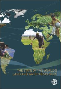 The State of the World's Land and Water Resources for Food and Agriculture