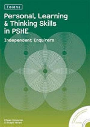 Personal Learning and Thinking Skills in PSHE: Independent Enquirers