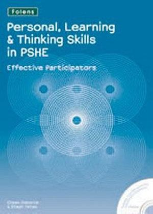 Personal Learning and Thinking Skills in PSHE: Effective Participators