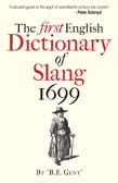 First English Dictionary of Slang 1699
