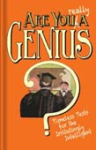 Are You Really a Genius?: Timeless Tests for the Irritatingly Intelligent 2ed