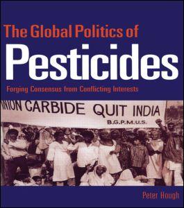 The Global Politics of Pesticides