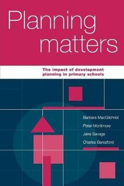 Planning Matters: The Impact of Development Planning in Primary Schools