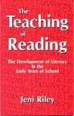 Teaching of Reading: The Development of Literacy in the Early Years of School