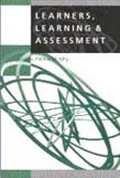 Learners, Learning and Assessment