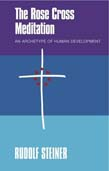 Rose Cross Meditation: An Archetype of Human Development