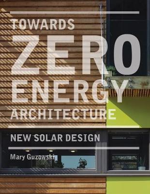Towards Zero-energy Architecture:New Solar Design
