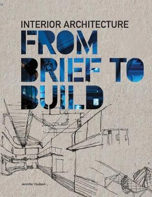 Interior Architecture:From Brief to Build